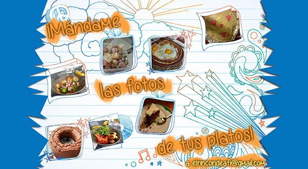 ¡Mándame las fotos de tus platos!
