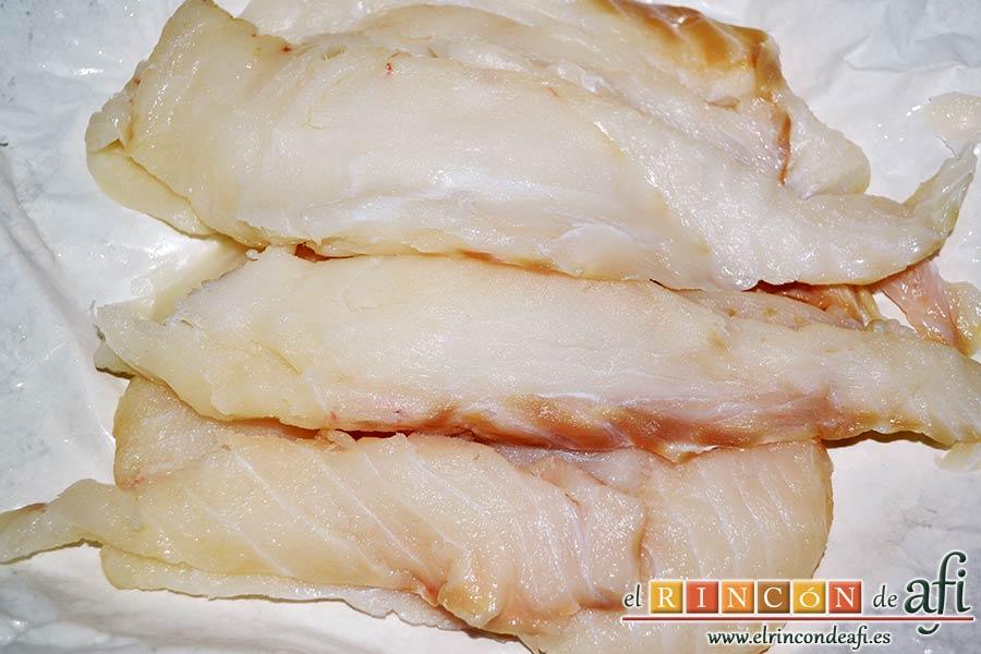 Bacalao a la tranca con pimientos asados, preparar los filetes de bacalao, que no tengan espinas