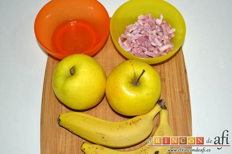 Manzanas y plátanos caramelizados con mostaza antigua y bacon, preparar los ingredientes