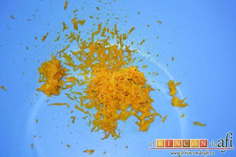 Bollos de naranja, sacar la ralladura de una naranja